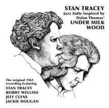Under Milk Wood by Stan Tracey
