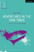 Adventures in the Skin Trade Bloomsbury