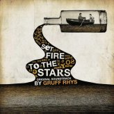 Set Fire To The Stars Soundtrack